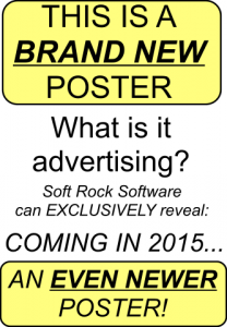 New poster on the Soft Rock Software stand